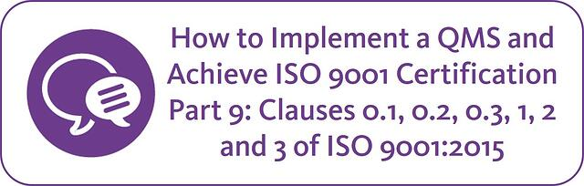 How to Implement a QMS and Achieve ISO 9001 Certification  Part 9.jpg