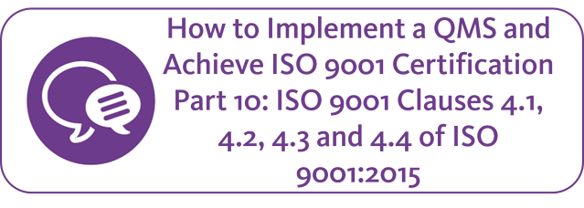 How to implement a QMS and achieve ISO 9001 2015 part 10.png