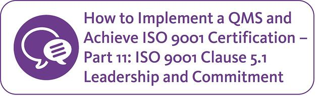 How to implement a QMS and achieve ISO 9001 Certification Part 11.jpg