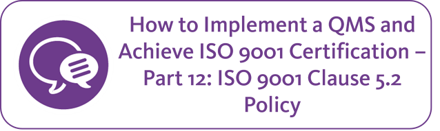 ISO 9001 clause 5.2 policy.png