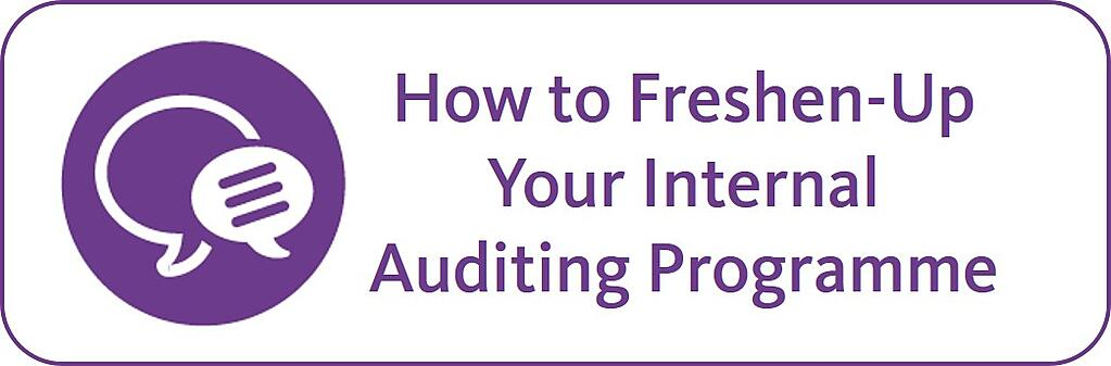freshen up your internal auditing programme.jpg