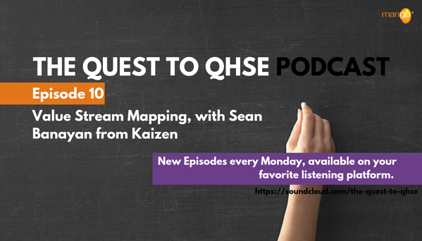 Podcast Episode 10 - quest to qhse - value stream mapping