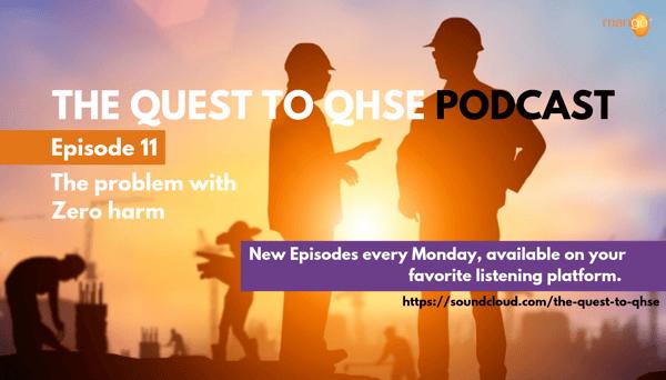 Podcast Episode 11 - Problem with Zero harm