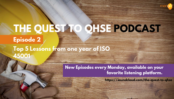 Podcast Episode 2 - quest to qhse - ISO 45001 one year on