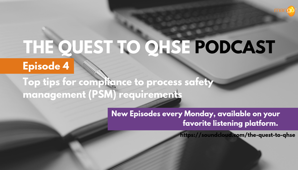 Podcast Episode 4 - quest to qhse -top tips for compliance to PSM