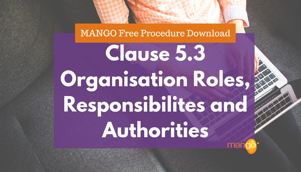 clause 5.3 Organisational roles responsibilities and authroties