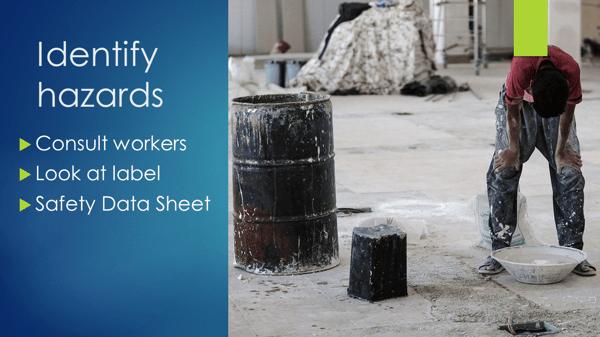 Hazardous Chemicals - identify hazards