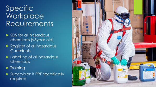 Hazardous Chemicals - specific workplace requirements