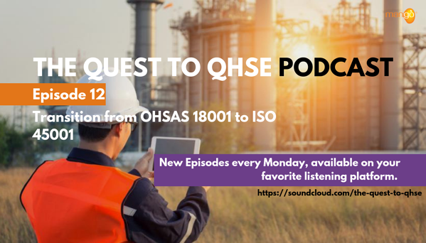 transition from OHSAS 18001 to ISO 45001 - podcast episode 12